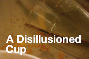 A Disillusioned Cup - Text