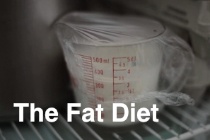 The Fat Diet